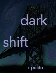 Dark Shift by Rick Polito