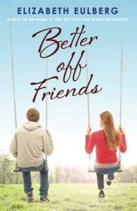Better Off Friends by Elizabeth Eulberg