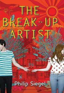 The Break-Up Artist by Philip Siegel