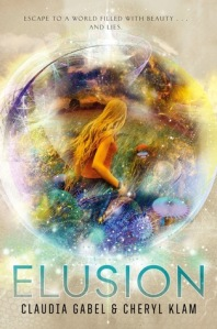 Elusion by Claudia Gabel and Cheryl Klam